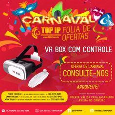 Óculos de Realidade Virtual (VR BOX 2.0) Com Controle    Chegou a hora de você experimentar a Realidade Virtual    Você vai poder assistir filmes e jogar como se estivesse dentro do cenário    Uma sensação unica!    Experimente esta novidade que a TOP IP DISTRIBUIDORA trouxe para você!    Consulte seu vendedor agora mesmo!