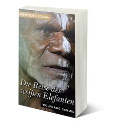 Wolfgang Schmid, Wien, Autor, Jolie St. Claire, Die Reise des weißen Elefanten, Stationen zur Hölle, Amazon, Stuber Puplishing, Cover, Books, Author, Elephants, Adventure, Viajes, Libros, Book, Book Illustrations