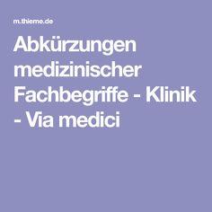 Abkürzungen medizinischer Fachbegriffe - Klinik - Via medici