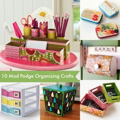 10 unique organizing crafts made with Mod Podge - perfect for sorting all of your items in your home office or craft studio!
