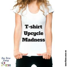 T-shirt Upcycle Madness: 15+ Fun Projects http://so-sew-easy.com/t-shirt-upcycle-madness/?utm_campaign=coschedule&utm_source=pinterest&utm_medium=So%20Sew%20Easy&utm_content=T-shirt%20Upcycle%20Madness%3A%2015%2B%20Fun%20Projects