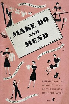 make do and mend | Flickr - Photo Sharing!