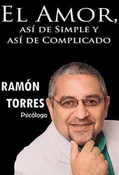 El Amor, asi de Simple, Y asi de Complicado. (Spanish Edition), http://www.amazon.com/dp/B00D2IVDYO/ref=cm_sw_r_pi_awdm_oPb7vbVNG131J