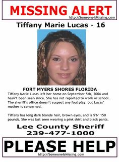 ***MISSING*** Tiffany Marie Lucas, age 16, missing since September 5, 2006 from FORT MYERS SHORES, FL