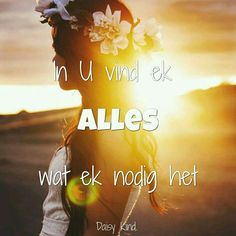 Bible Quotes, Bible Verses, Afrikaans Quotes, Daisy, Cancer, God, Movie Posters, Heavens, Instagram