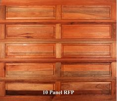 A wooden garage door in 10 Panel RFP style.
