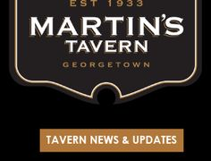 Martins Tavern - every president's eaten there since it opened!