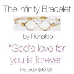 The Infinity Bracelet by Ronaldo- $49.95
