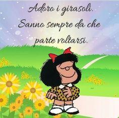 Adoro i girasoli - immagini belle Mafalda Quotes, More Than Words, Emoticon, Quotations, Funny, Peanuts, Friends, Relax, Poster