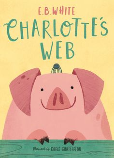 Charlotte's Web book cover illustration by Chris Chatterton
