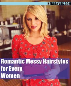 45 Romantic Messy Hairstyles for Every Women   http://hercanvas.com/romantic-messy-hairstyles-for-every-women/