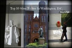Top 10 Sites To See In Washington, D.C. - StartsAtEighthttp://www.startsateight.com/2013/05/top-10-sites-to-see-in-washington-d-c/