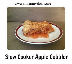 This Slow Cooker Apple Cobbler is di-vine and great right out of the pot! #mummydeals.org #slowcooker #crockpot