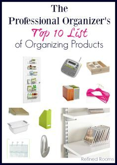 The Professional Organizer's Top 10 List of Organizing Tools