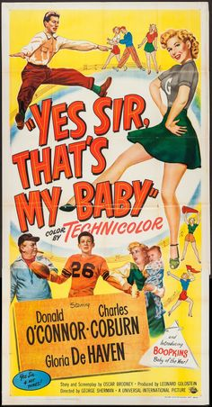 Movie Posters:Comedy, Yes Sir, That's My Baby (Universal International, Folded,Very Fine-. Three Sheet X Comedy. Baby Posters, Old Movie Posters, Classic Movie Posters, Movie Poster Art, Film Posters, Classic Movies, Old Movies, Vintage Movies, Sunday Movies