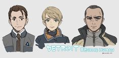 Detroit become human Connor, Kara, Markus