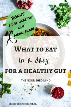 Here's what to eat in (and avoid!) for a healthy gut! Plus a 1-day gut healthy meal plan to get you started! #healthygut #pegan #paleo #vegan #mealplan