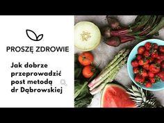 Jak dobrze przeprowadzić post metodą dr Dąbrowskiej? - YouTube Vegetables, Health, Recipes, Youtube, Food, Diet, Health Care, Recipies, Essen