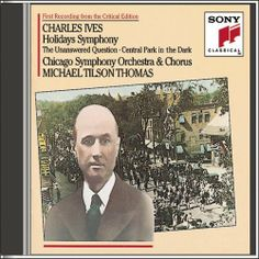 I want a  Ives: Holidays Symphony / http://www.holidaygoodness.com/ives-holidays-symphony-2/