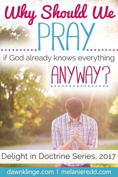 If God already knows everything anyway, why should we prayer? What's the big deal with prayer, and does it really make a difference? That's what we are talking about on the blog today. Why not stop by for encouragement, instruction, Bible verses, wisdom, and truths for God's Word? This post will give you 6 great reasons for prayer.