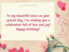 To my beautiful niece on your special day, I'm wishing you a celebration full of love and joy! Birthday Greetings For Brother, Niece Birthday Wishes, Birthday Wishes Flowers, Happy Birthday Wishes Cards, Birthday Messages, Birthday Images, Birthday Ideas, 10th Birthday Invitation, Birthday Cake Gif