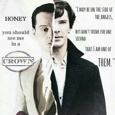 sometimes I whisper that moriarty quote to myself when I am feeling down