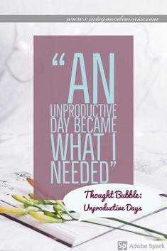 Thought Bubble: Unproductive Days – Vintage Modern Miss