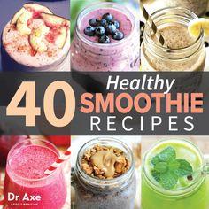 40 Healthy Smoothie Recipes http://www.draxe.com #holistic #health #natural