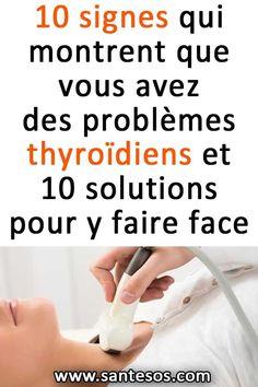 10 signes qui montrent que vous avez des problèmes thyroïdiens et 10 solutions pour y faire face #santé #infosanté #problèmesthyroïdiens #thyroïde Le Mal A Dit, Thyroid Problems, Signs, Detox, Sport, Couples, Natural, Snow, Carpal Tunnel Syndrome