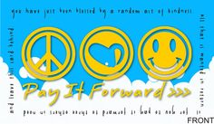 pay it forward cards   Request a custom order and have something made just for you.