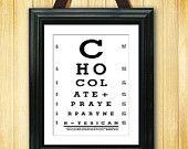 Eye Exam Chart - Chocolate plus Prayer equals Yes I Can - 8.5 X 11 Printable - LSS-163