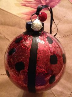 Lady bug holiday ornament - requested by my daughter Katybug  Oct. 25, 2013