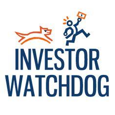 Investor Watchdog: Helping investors choose the right financial advisors!