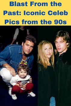 Blast From the Past: Iconic Celeb Pics from the 90s