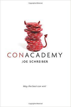 Con Academy, Joe Schreiber, 9780544320208, 9/1