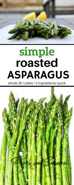 Simple Roasted Asparagus - the perfect spring side dish! Only takes 15 to make & bake. #asparagus