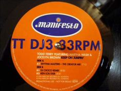 We listen to:  Todd Terry - Keep on Jumpin