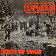 The Exploited - Dogs of war - 1986