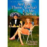 Are You There, Vodka? It's Me, Chelsea (Hardcover)By Chelsea Handler