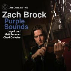 "Zach Brock ""Purple Sounds"" (2014)"