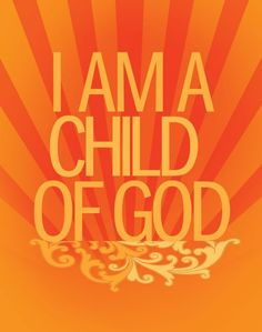 ~As a child of God you are cared for and loved.  Enjoy your blessings today because you yourself are considered a blessing.~  John 1:12 ESV But to all who did receive him, who believed in his name, he gave the right to become children of God.