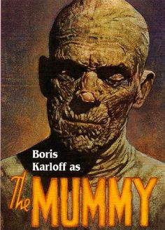 Classic Movie Monsters Boris Karloff in The Mummy my second scary movie! right behind the original Dracula Classic Monster Movies, Classic Horror Movies, Classic Monsters, Old Movie Posters, Horror Movie Posters, Horror Films, Horror Art, Film Posters, Scary Movies