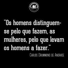 Ravageurs do, Ravageuses inspire. | Carlos Drummond de Andrade