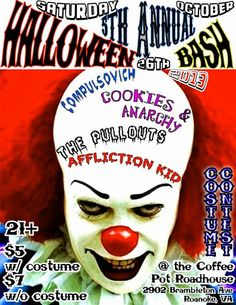 The Pullouts, Affliction Kid, Cookies & Anarchy, Compulsovich. Come out and support the hottest Halloween party in town! For the 5th year in...