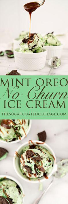 Minty Oreo No Churn Ice Cream - The Sugar Coated Cottage Ice Cream Pies, Ice Cream Desserts, Frozen Desserts, Ice Cream Recipes, Frozen Treats, Delicious Desserts, Dessert Recipes, Mint Oreo, No Churn Ice Cream