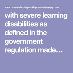 with severe learning disabilities as defined in the government regulation made…