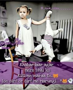 Birthday Wishes Daughter Quotes My Girl 22 Ideas For 2019 Brother And Sister Memes, Bro And Sis Quotes, Brother And Sister Relationship, Sister Quotes Funny, Funny Brother Birthday Quotes, Rakhi Wishes For Brother, Girl Quotes, Birthday Wishes For Brother, Shyari Quotes