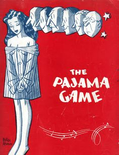 Sally Annie Magundy: Vintage Playbill Rednesday. Artwork is by Peter Arno. The show starred the very talented and very handsome John Raitt (Father of Bonnie Raitt) and Janis Paige. He later went on to star in the film version with Doris Day.