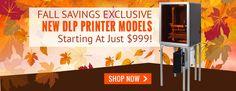 #Fall Savings on the new #mUVe3D #DLP #3Dprinter models.  #3Dprinting #Innovation #Technology  www.mUVe3D.net