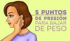 5 Puntos de presión para bajar de peso #Nutrición y #Salud YG > nutricionysaludyg.com